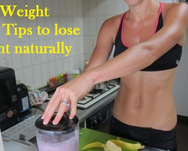Ten Weight Loss Tips to lose weight naturally