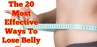 The 20 Most Effective Ways To Lose Belly Fat